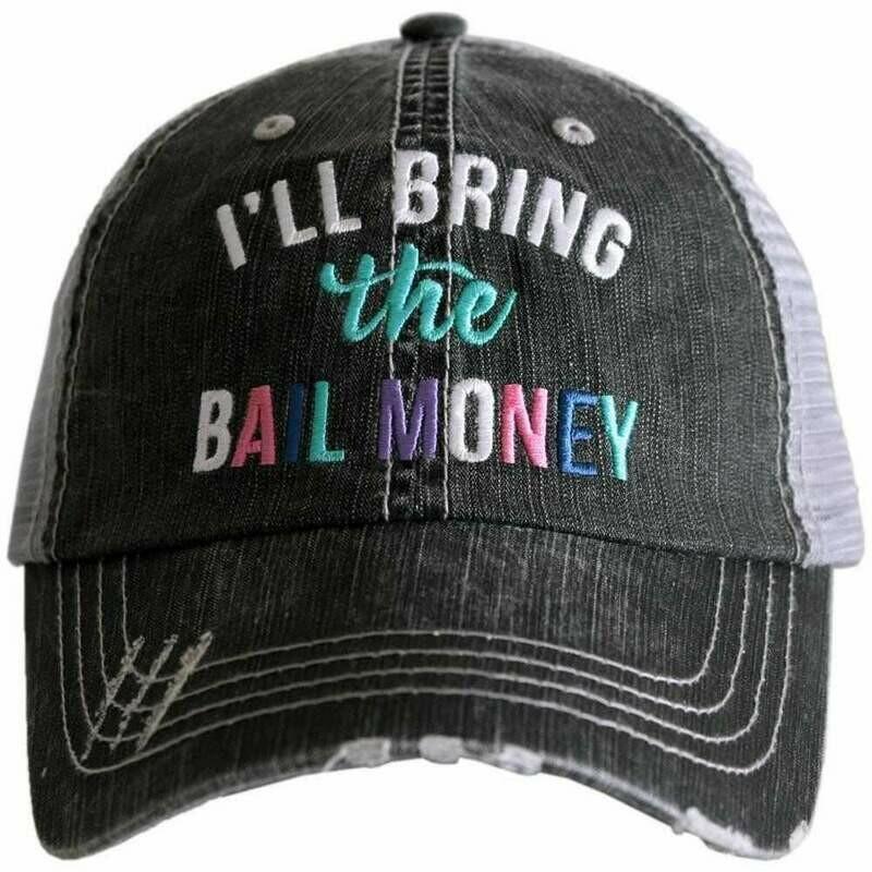 Trucker Cap I'll Bring The Bail Money