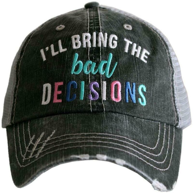 Trucker Cap I'll Bring The Bad Decisions