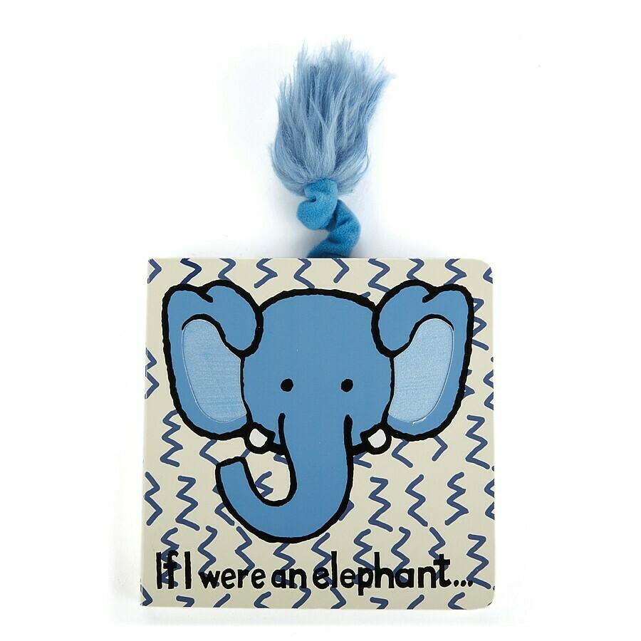 Board Book If I Were An Elephant