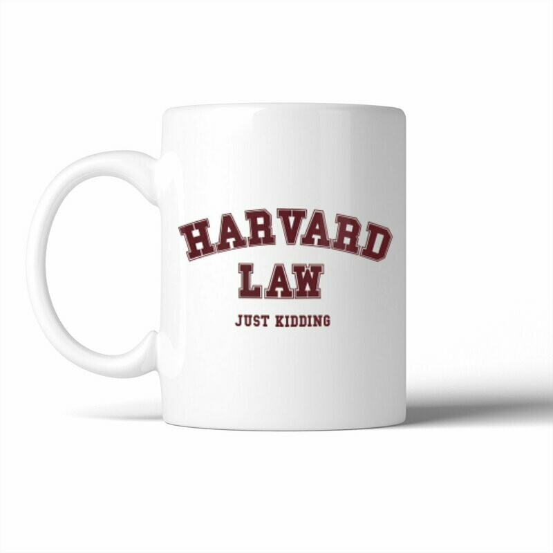 Harvard Law Just Kidding Mug