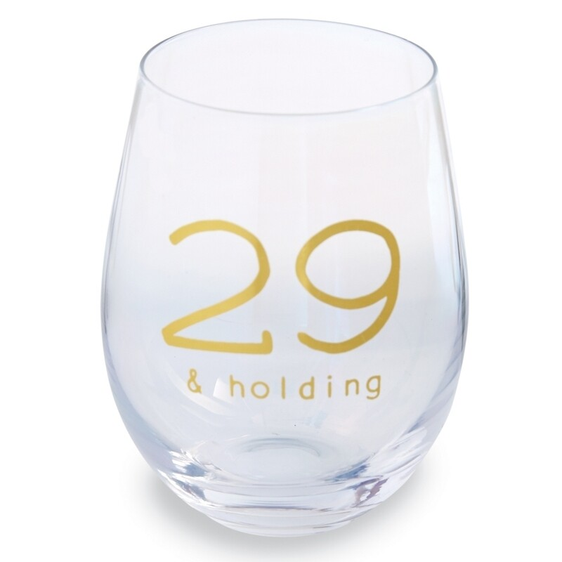 29 And Holding Stemless Wine Glass