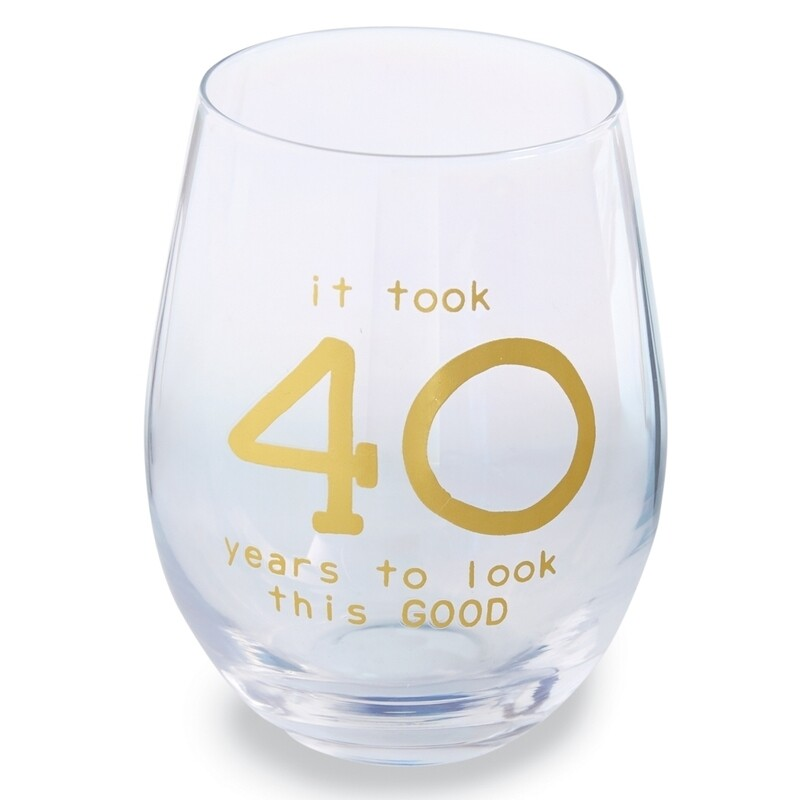 It Took 40 Years To Look This Good Stemless Wine Glass