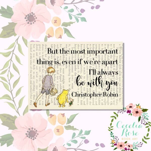 I'll Always Be With You Winnie The Pooh Book Art Print