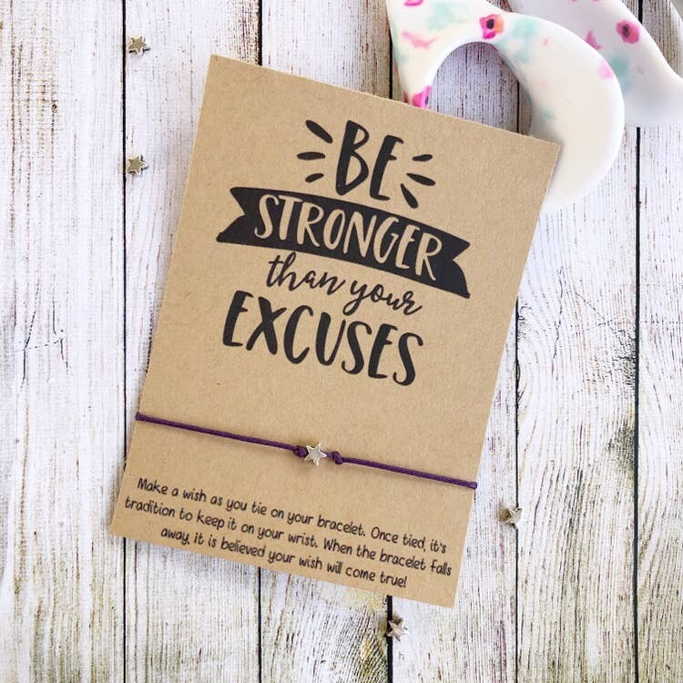 Wishlet Bracelet Be Stronger Than Your Excuses