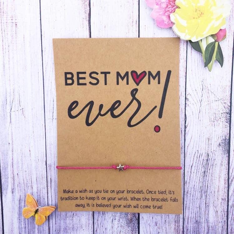 Wishlet Bracelet Best Mom Ever