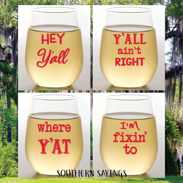 Southern Sayings Shatterproof Wine Glasses