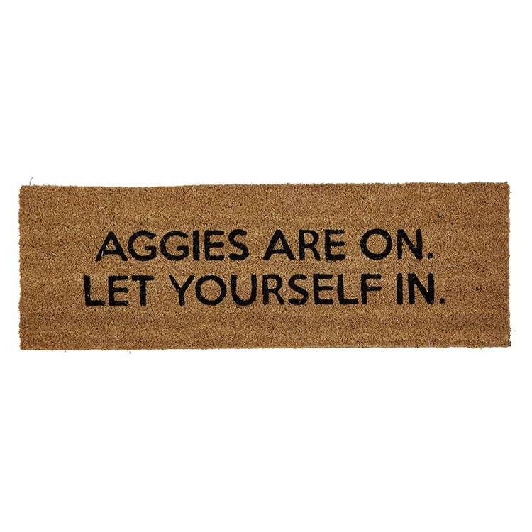 Aggies Are On Let Yourself In Door Mat