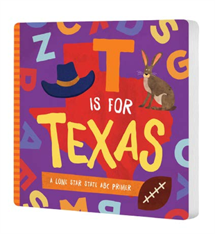 T Is For Texas Board Book
