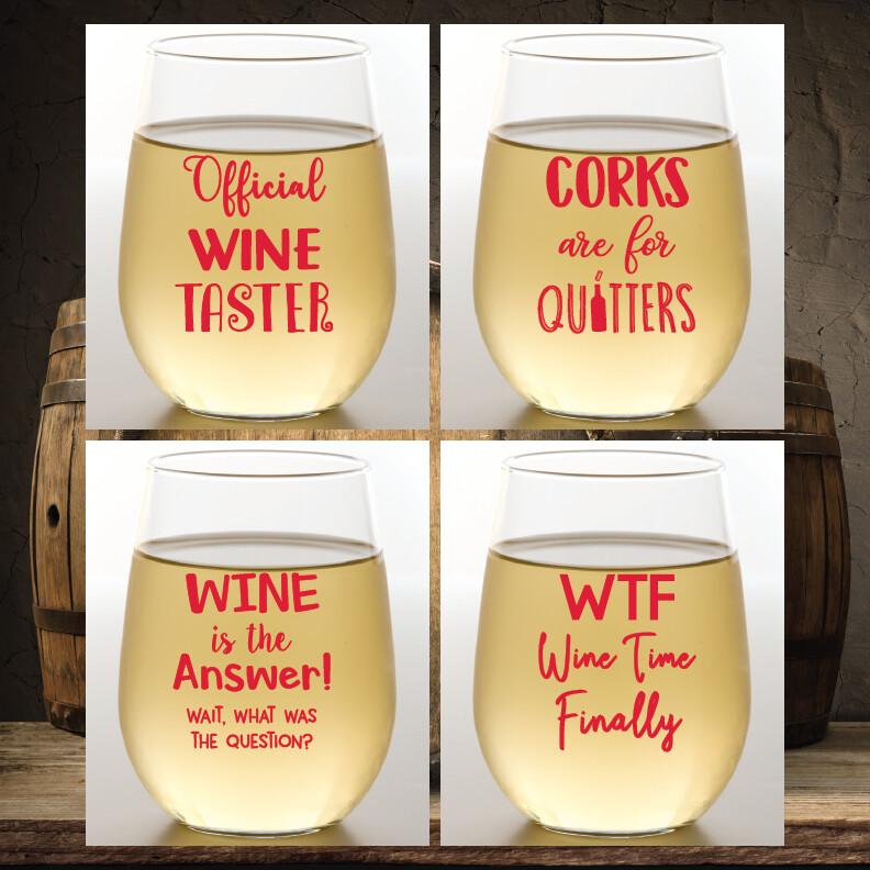 Wine Sayings Shatterproof Wine Glasses