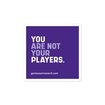 You Are Not Your Players - Sticker