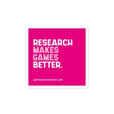 Research Makes Games Better - Sticker
