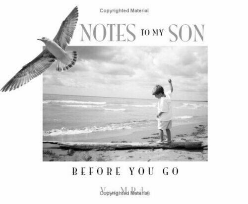 Notes to My Son Before You Go