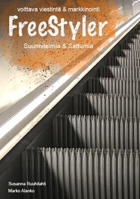 Erikoistarjous: FreeStyler (Suunnitelmia & Sattumia): voittava viestintä & markkinointi