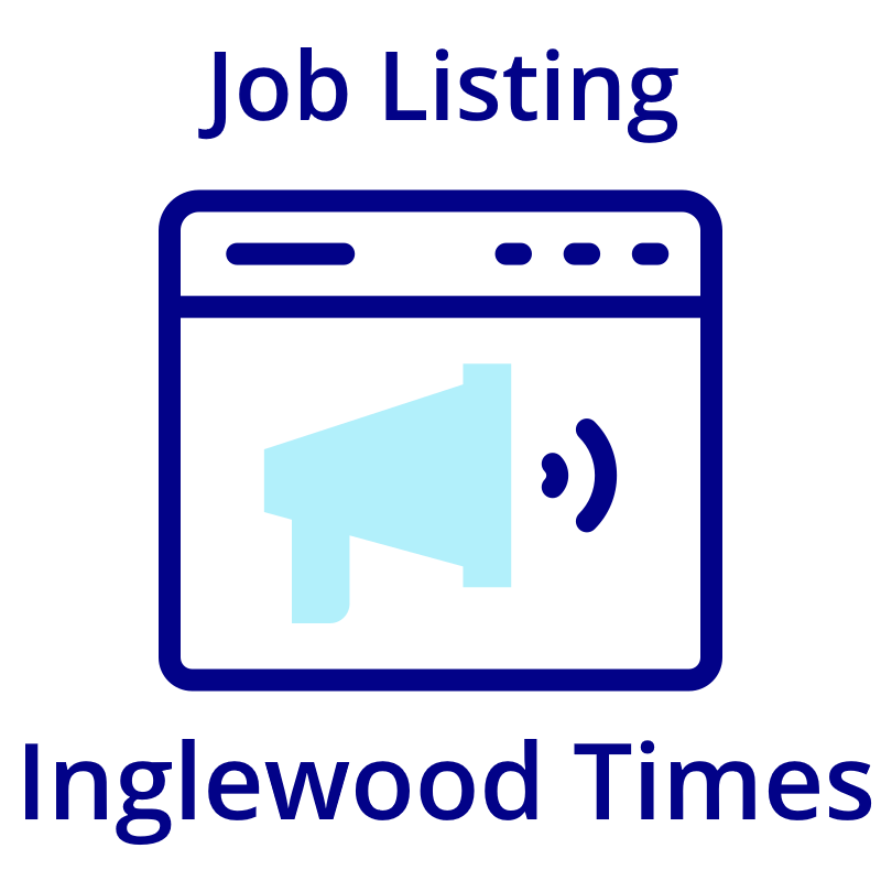 Place Your Job Listing on Inglewood Times (FREE)