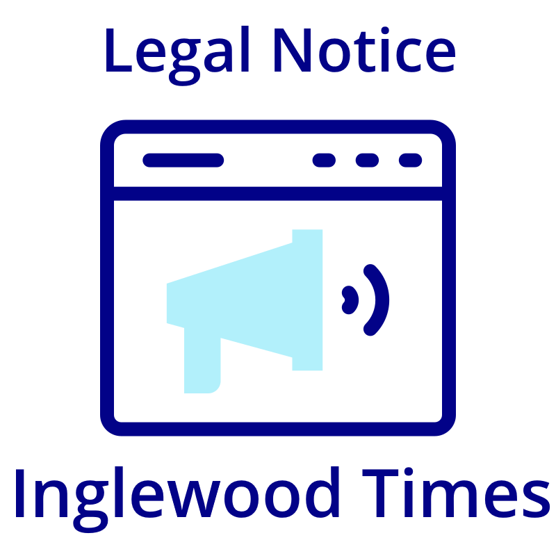 Place Your Legal Notice on Inglewood Times (Law Firm)