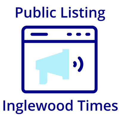 Place Your Public Notice on Inglewood Times