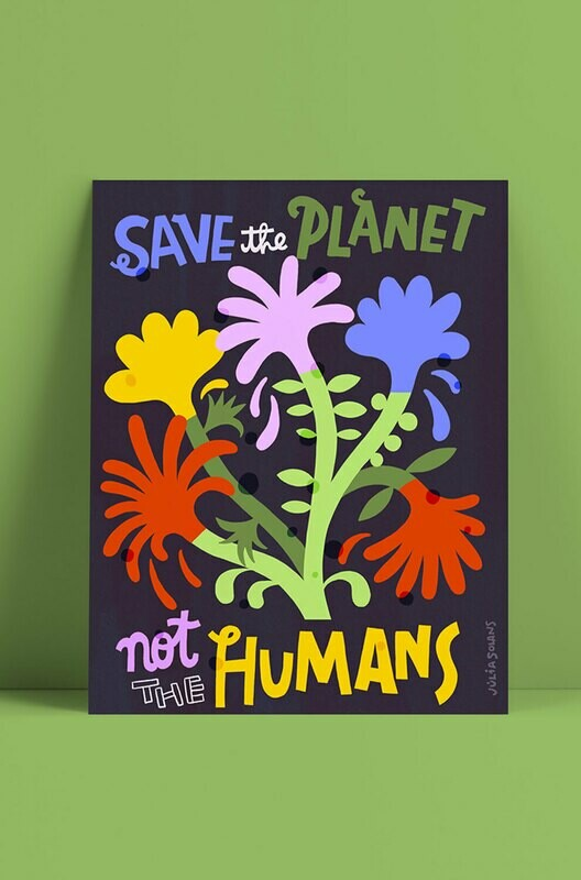 Save the Planet, not the humans
