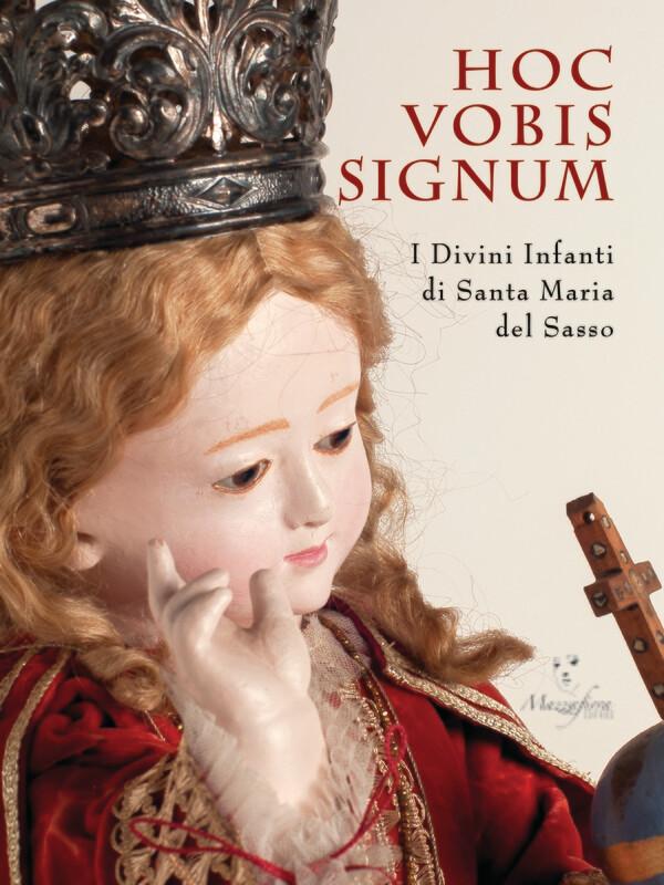 HOC VOBIS SIGNUM. I Divini Infanti di Santa Maria del Sasso