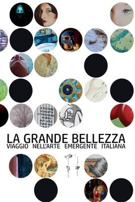 LA GRANDE BELLEZZA. Viaggio nell'arte emergente italiana