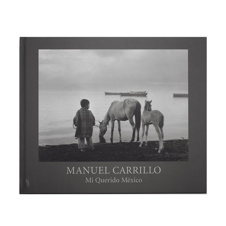 Manuel Carrillo: Mi Querido México