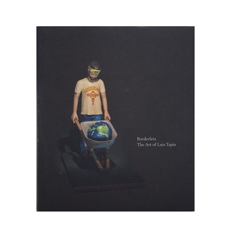 Borderless: The Art of Luis Tapia
