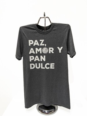 Paz Amor y Pan Dulce T-Shirt