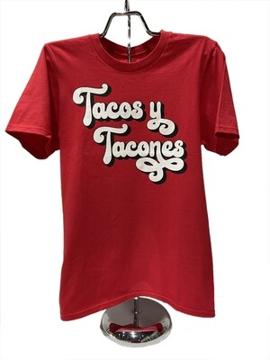 Tacos Y Tacones T-shirt