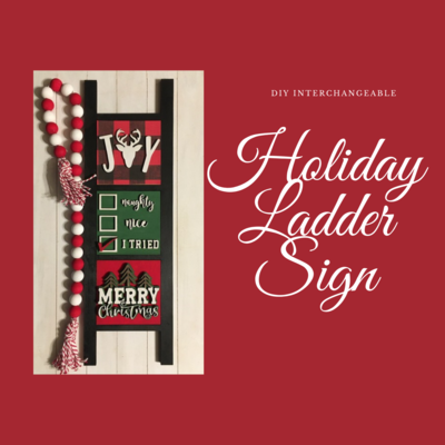 Christmas DIY Ladder with Interchangeable Inserts