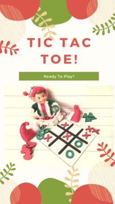Elf on The Shelf Prop - Tic Tac Toe