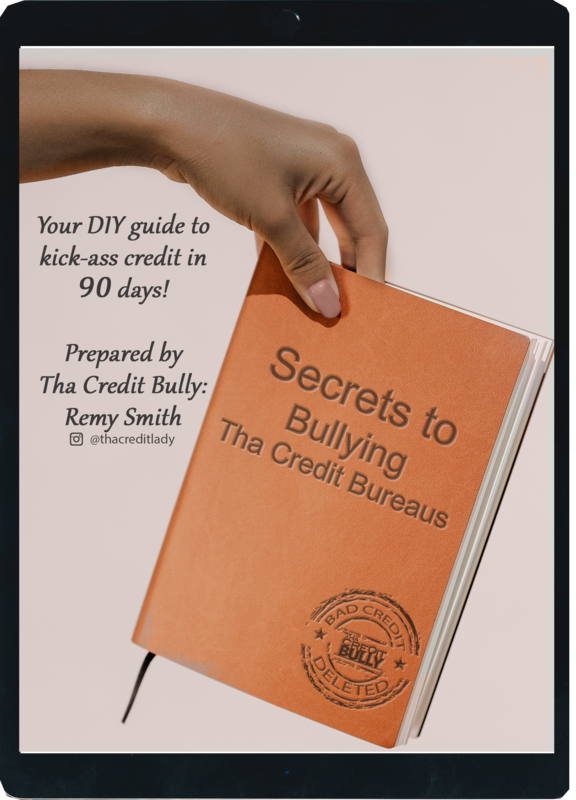 Secrets to Bullying the Credit Bureaus