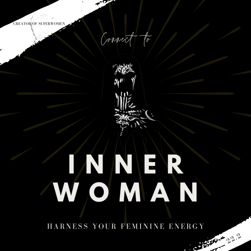 Connect to Your Inner Woman: Harness Your Feminine Energy // Master Class 22.2.2021