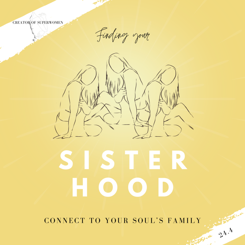 Finding Your Sisterhood: Connect to Your Soul's Family // Master Class 24.4.2021