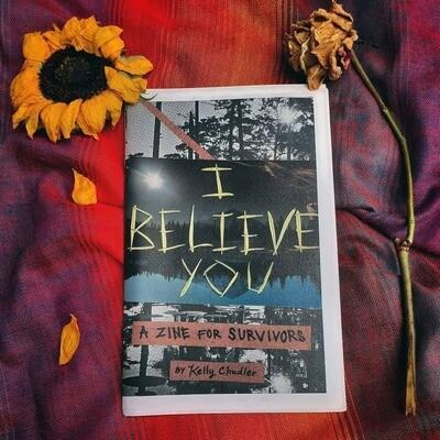 I Believe You Zine