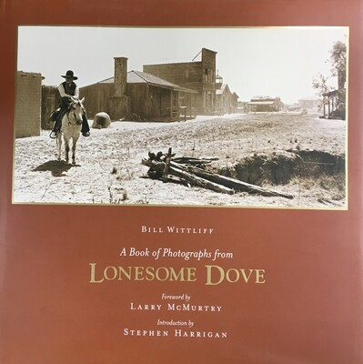 A Book of Photographs from Lonesome Dove