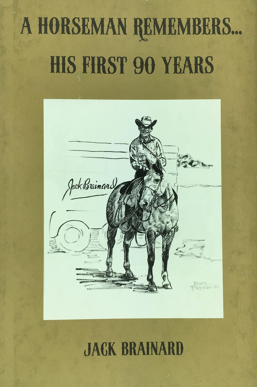 A Horseman Remembers...
