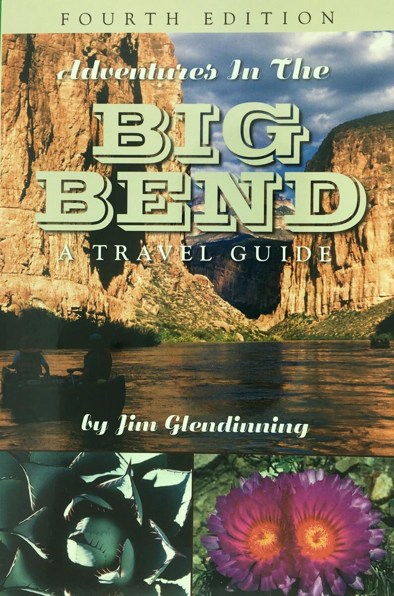 Adventures in the Big Bend