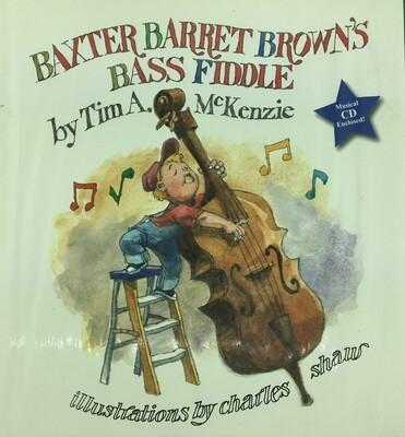 Baxter Barret Brown's Bass Fiddle