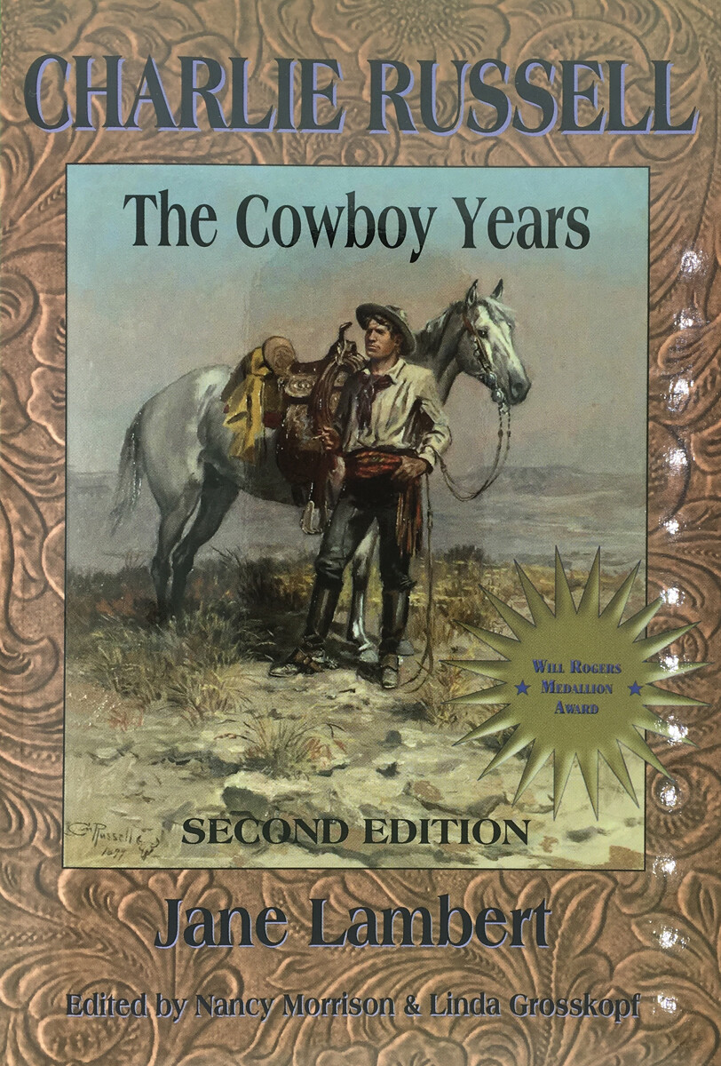 Charlie Russell - The Cowboy Years
