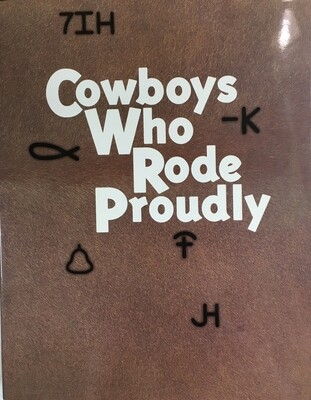 Cowboys Who Rode Proudly
