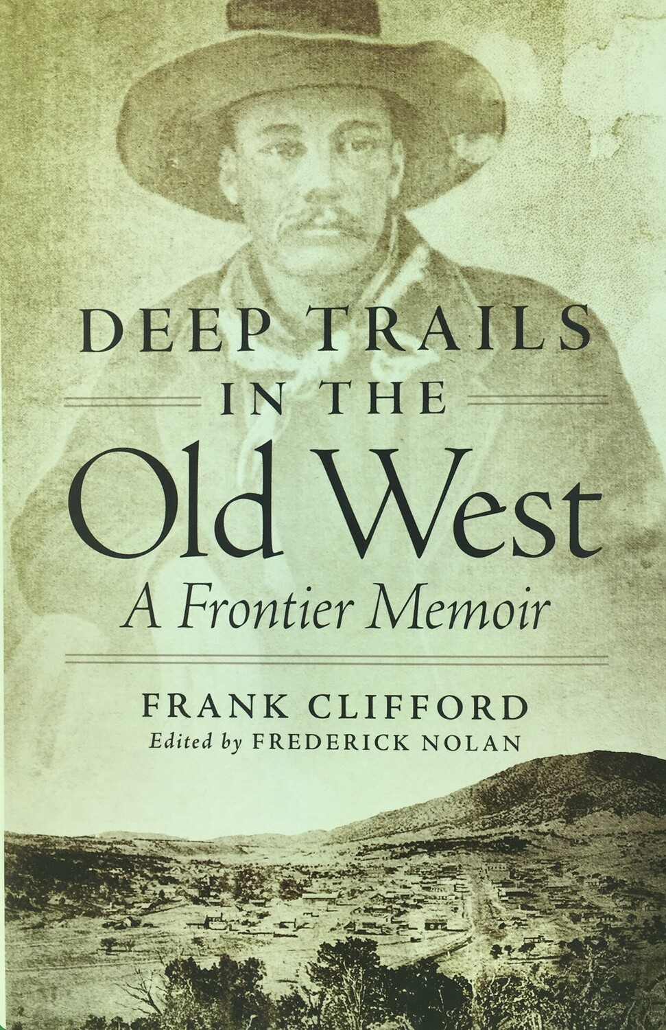 Deep Trails in the Old West