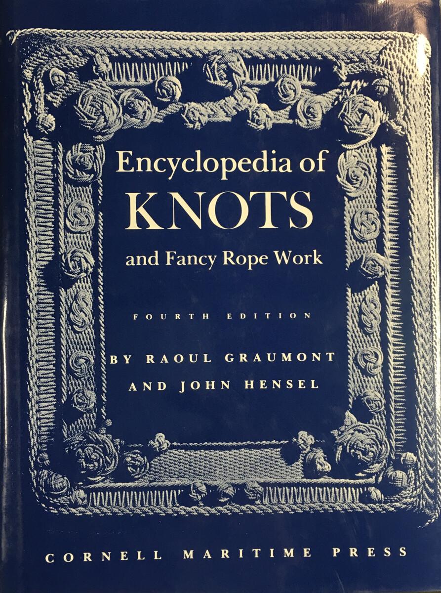 Encyclopedia of Knots & Fancy Rope Work