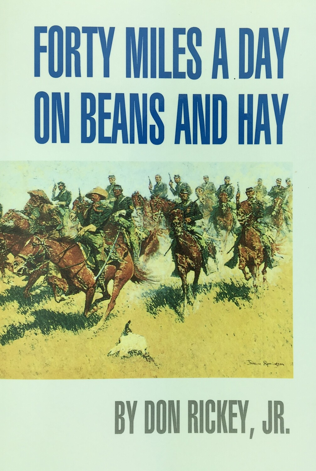 Forty Miles a Day on Beans & Hay