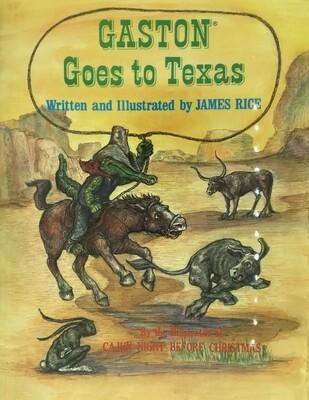 Gaston Goes to Texas