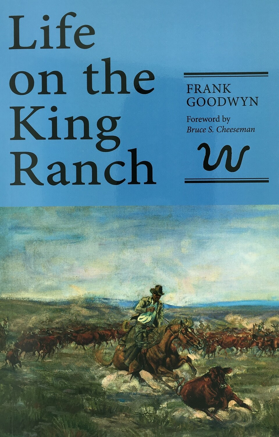 Life on the King Ranch