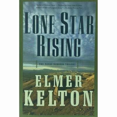Lone Star Rising - Kelton