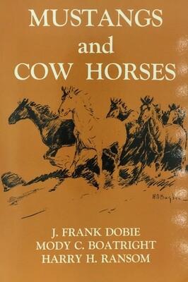 Mustangs & Cow Horses