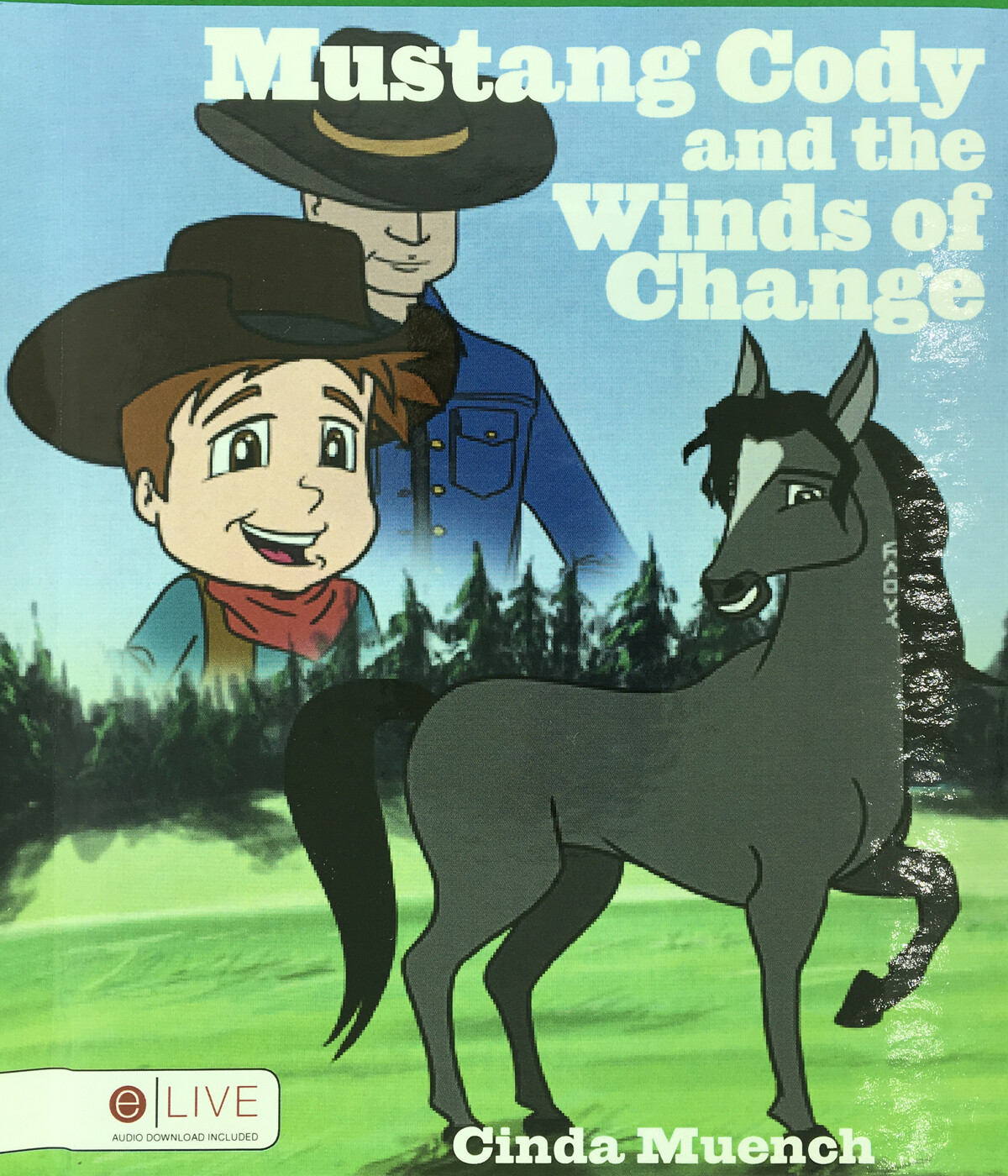 Mustang Cody & the Winds of Change