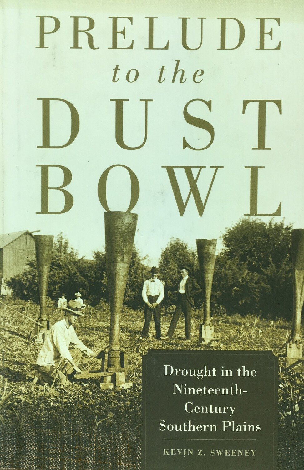 Prelude to the Dust Bowl