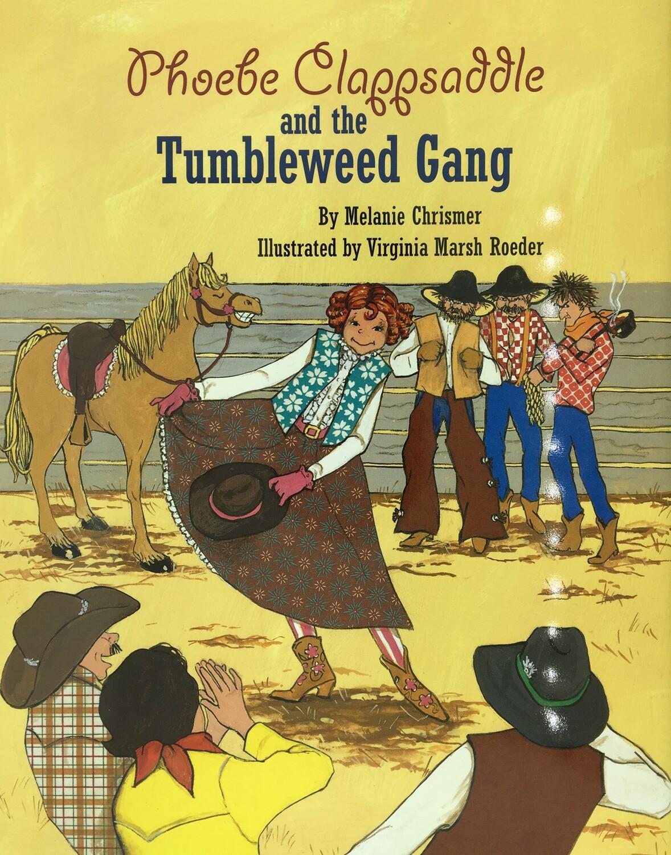 Phoebe Clappsaddle & the Tumbleweed Gang