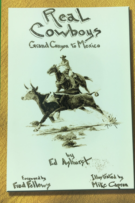 Real Cowboys - Grand Canyon to Mexico